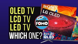 Reviewing LED TV, OLED TV & LCD TV: Which Is Best?