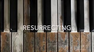 Resurrecting - Elevation Worship Instrumental with lyrics