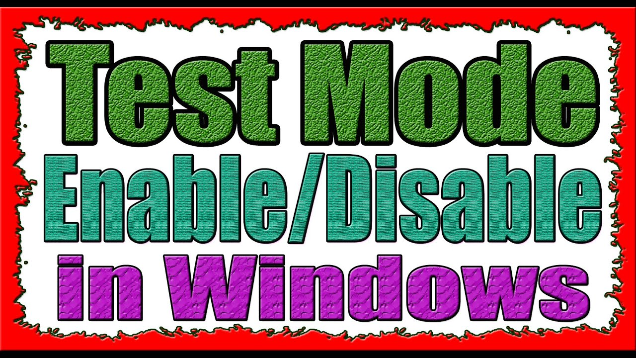 How to ON/OFF Enable/Disable Test Mode in Windows 7/8/10|For All Windows Urdu/Hindi