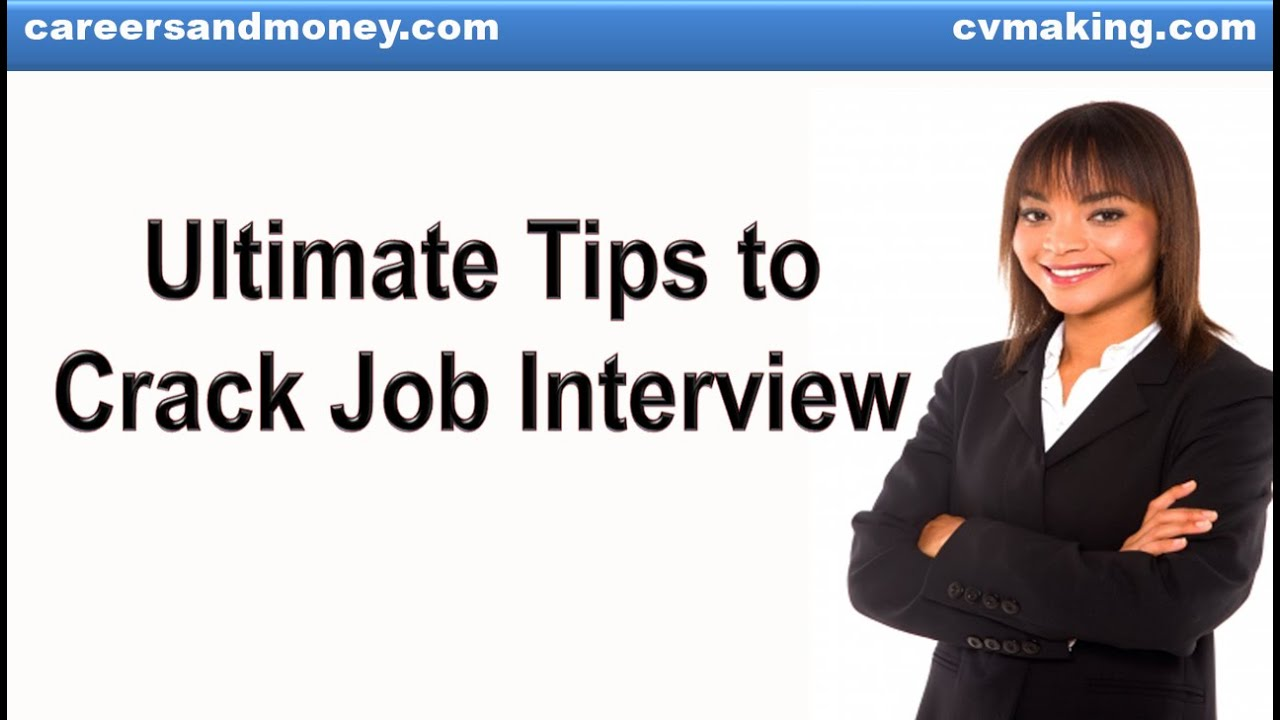 ultimate tips to crack job interview ultimate tips to crack job interview
