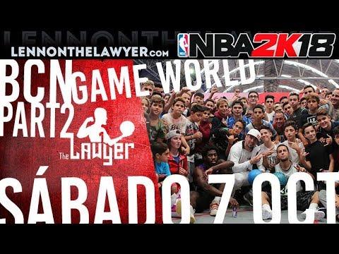 Barcelona Games World - NBA 2K18 (Sábado) - Lennon 'The Lawyer' - TheLawyer3