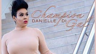 Danielle D.I - Champion Gal (Alkaline Flip) January 2016