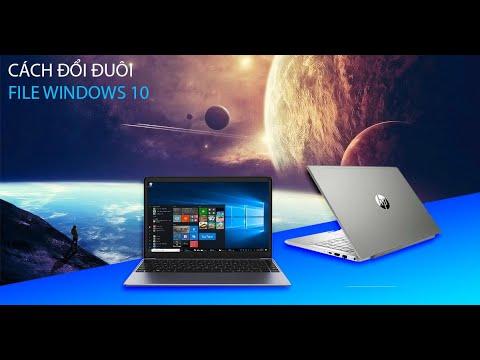 Cách Đổi Đuôi File Windows 10