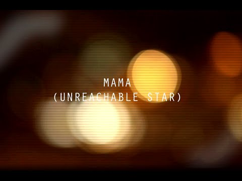 MAMA - (Unreachable Star)  ft TaEager & Hell Harv