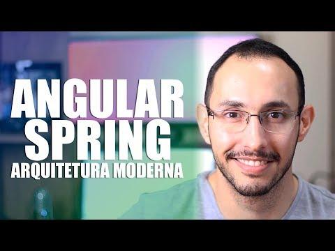 Arquiteturas modernas com Angular e Spring