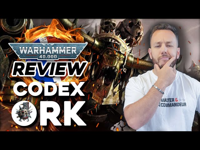 REVIEW CODEX ORK FR - Warhammer 40.000