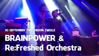 BRAINPOWER & Re:Freshed Orchestra @ HEDON ZWOLLE