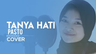 Download Tanya Hati - Pasto Cover By YHENI (Lirik) 🎶