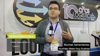 Logistic Summit & Expo 2017 - Testimonio Pase Dorado – FERRECABSA S.A. DE C.V. – Pedro Pablo Vela