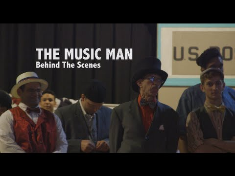 The Music Man - Behind the Scenes