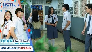 Video DEAR NATHAN THE SERIES - Ahayyy Trik Jitu Nathan Buat Dapetin Perhatian Salma [12 Oktober 2017] download MP3, 3GP, MP4, WEBM, AVI, FLV September 2018