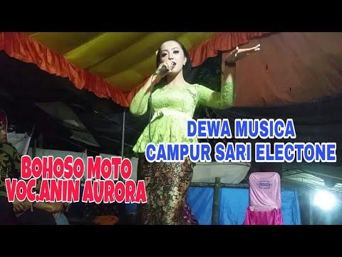 BOHOSO MOTO Voc.Anin Aurora music by. Dewa musica electone