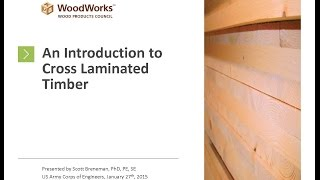 Introduction To Cross Laminated Timber