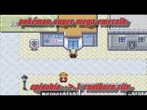 tutorial de pokémon super mega emerald #1 rustburo city