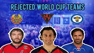 Rejected World Cup Teams NHL 17