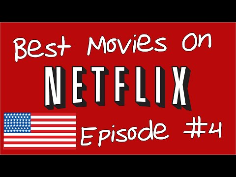 Best Movies on Netflix 4  US EDITION