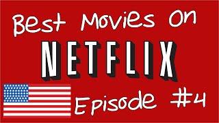 Best Movies on Netflix #4 - US EDITION