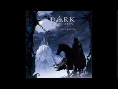 Dark Illusion - Into The Depths I Stare