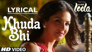 Download 'Khuda Bhi' Video Song with LYRICS | Sunny Leone | Mohit Chauhan | Ek Paheli Leela