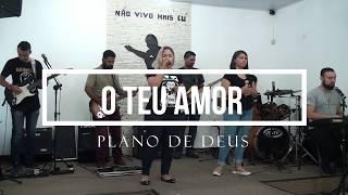 O Teu Amor - Coral Kemuel (Cover) Banda Plano de Deus
