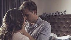 Liam & Ophelia ♥ Moondust
