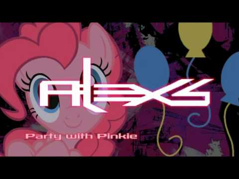 Alex S - Party With Pinkie
