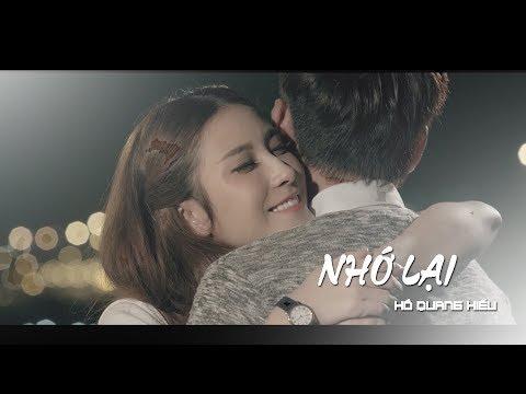 Nhớ Lại - Hồ Quang Hiếu (Official MV)