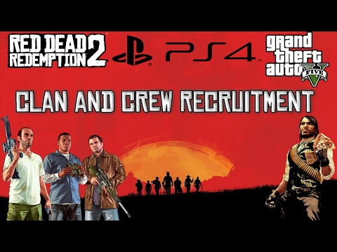 RDR 2 And GTA Online Clan/Crew Recruitment