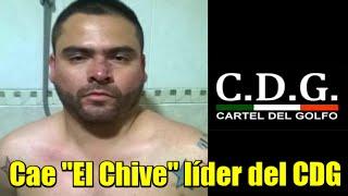 """Cae """"El Chive"""" líder del Cártel del Golfo en Tampico"""