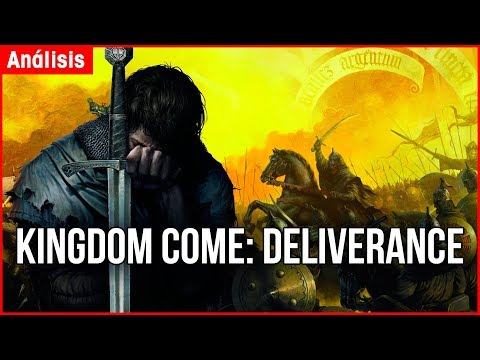 VIDEO-ANALISIS Kingdom Come: Deliverance (Warhorse Studios) - REVIEW PS4 Pro / Xbox One X / PC