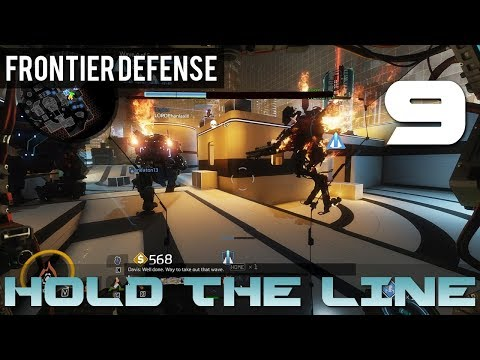 [9] Hold The Line (Let's Play Titanfall 2: Frontier Defense w/ GaLm and Goon)