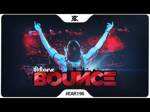 Melbourne Bounce & Future Bounce Mix 2019 | EAR #196