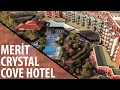 MERIT CRYSTAL COVE HOTEL & CASİNO