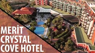 MERIT CRYSTAL COVE HOTEL & CASİNO