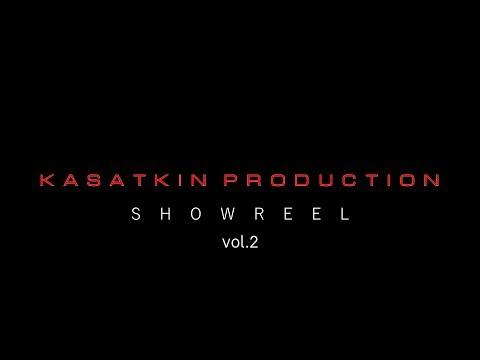 KASATKIN PRODUCTION Showreel Vol.2