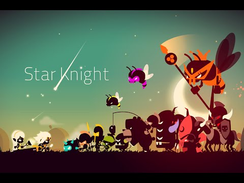 Star Knight | All Memories of Her - Part 1