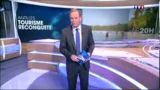 Tourisme en Martinique : la reconquête - TF1 20H