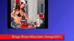 Bingo Boys-Mountain Song (2001).wmv