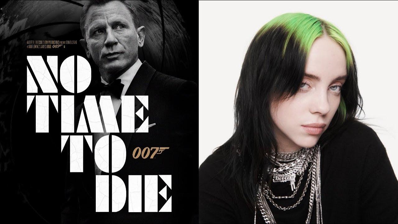 No Time To Die Song Ft Billie Eilish James Bond 007