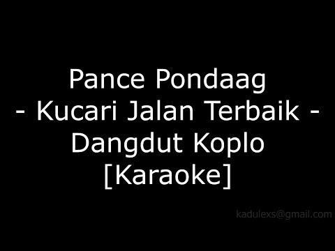pance-pondaag---kucari-jalan-terbaik-(cover-dangdut-koplo-karaoke-no-vokal)|