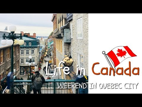 Weekend in Quebec City   Life in Canada 🍁 🇨🇦