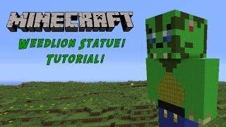 Minecraft Tutorial: Weedlion Statue