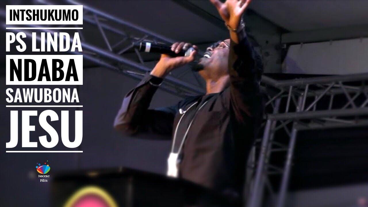 Download INTSHUKUMO ( Ps Linda Ndaba ) Sawubona Jesu