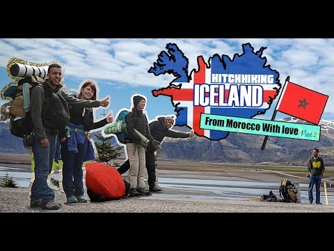 Hitchhiking Iceland - From Morocco With Love ( Around the world - حول العالم )