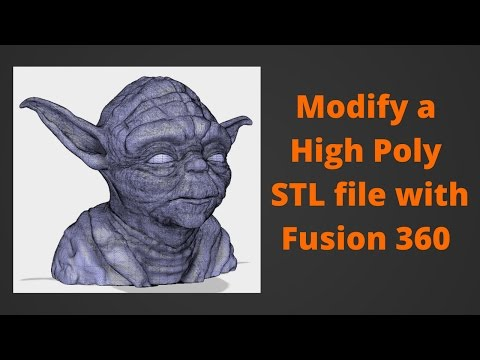 Modifying a High Poly STL in Fusion 360