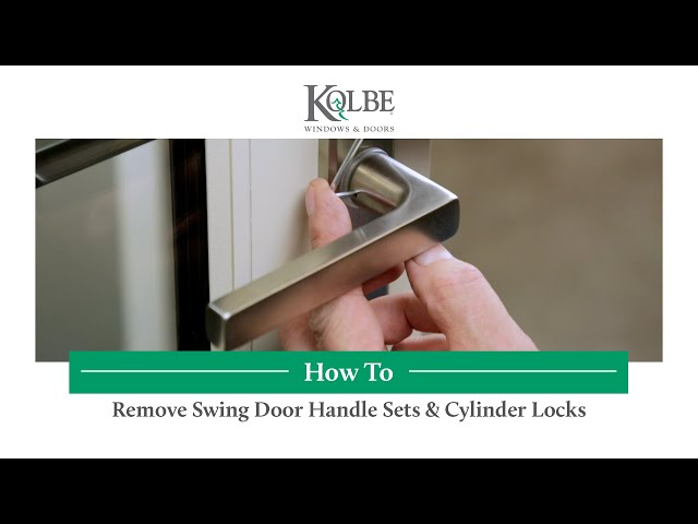 Remove Swing Door Handle Sets & Cylinder Locks