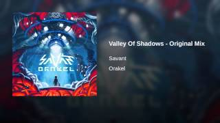 Valley Of Shadows - Original Mix