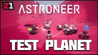 New TEST PLANET ! Astroneer Update 10.5 ! | Z1 Gaming