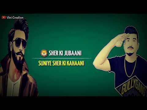 Sher Aaya Sher - Divine | Gully Boy | Ranveer Singh Whatsapp Status Video 2019