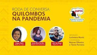Roda de Conversa Quilombos na Pandemia